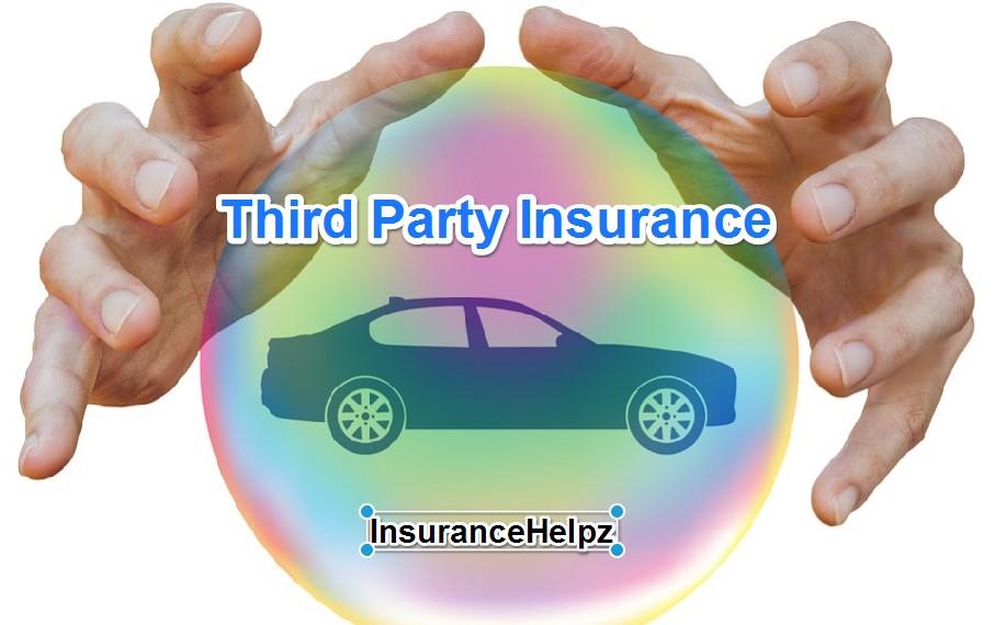 Third Party Insurance Kya Hai Aur Benefit Kisko Milta Hai